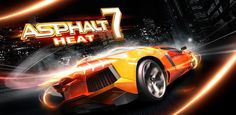 Asphalt 7: Heat v1.1 - Frenzy ANDROID - games and aplications
