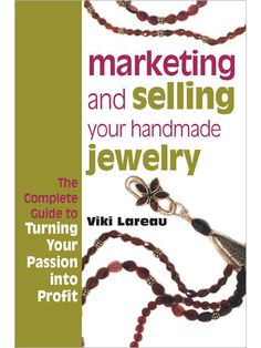 Marketing & Selling Your Handmade Jewelry | Handmade Jewelry News