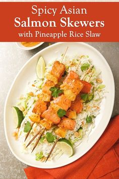 Spicy Asian Salmon Skewers with Pineapple Rice Slaw Recipe Healthy Cookie Recipes, Allergy Free Recipes, Healthy Baking, Whole Food Recipes, Eat Healthy, Asian Salmon, Glazed Salmon, Slaw Recipes, Fish Recipes