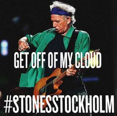 Like or Share for the Rolling Stones to play GET OFF OF MY CLOUD at