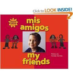 Amazon.com: Mis Amigos/My Friends (We Are Latinos) (Spanish Edition) (9780516250687): George Ancona, F. Isabel Campoy, Alma Flor Ada: Books