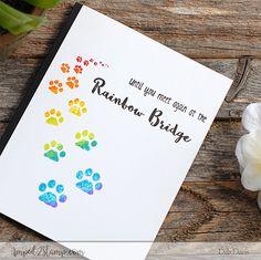 Furever in Our Hearts rainbow bridge pawprints pet sympathy Dog Paw Drawing, Rainbow Bridge Dog, Dog Cards, Cards Diy, Handmade Cards, Bridge Drawing, Animal Line Drawings, Paw Print Art, Bridge Card