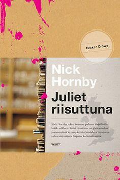 Hornby: Juliet riisuttuna (2011)
