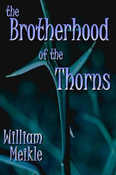Brotherhood of the Thorns by William Meikle http://www.amazon.com/dp/B00D5SCG10/ref=cm_sw_r_pi_dp_UKrPvb1QE08YB