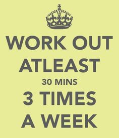 or 45..or an HOUR! But seriously, overworking your body can actually have detrimental effects instead of positive ones! so btwn 30-60min.