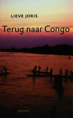 Terug naar Congo - Lieve Joris