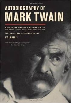 Mid-Hudson Library System -- Autobiography of Mark Twain. Volume 1 [sound recording] / by Mark Twain ; edited by Harriet Elinor Smith and other editors of the Mark Twain Project. Huckleberry Finn, Good Books, Books To Read, My Books, Best Autobiographies, Missouri, Mark Twain Books, Mother Teach, So Little Time