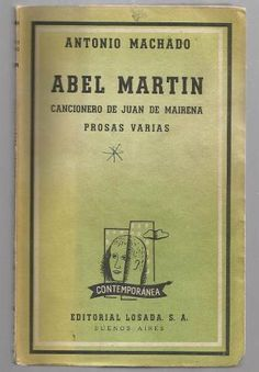 Abel Martín, Por Antonio Machado - $ 69.00