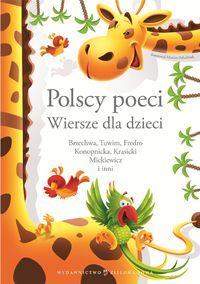 http://www.dom-ksiazki.pl/poezja-i-dramat/polscy-poeci-dzieciom-z-zyrafa