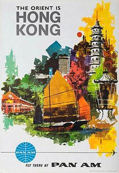 The Orient is Hong Kong   Vintage travel poster
