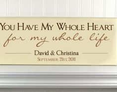 "Personalized Wedding Gift for Couples -Wood Name Wedding Signage w/ Established Date & Quote ""you have my whole heart"" Wedding Decoration"