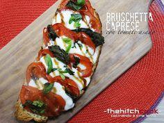 THE HITCHCOOK: BRUSCHETTA CAPRESE CON TOMATE ASADO (A tostas con ...