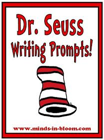 Minds in Bloom: 20 Fun Dr. Seuss Themed Writing Prompts!  I saw this being used in a 3rd grade classroom and thought the prompts were so clever!