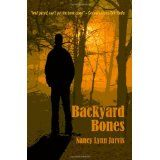 Backyard Bones (Paperback)By Nancy Lynn Jarvis