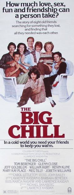 Big Chill (1983) Original Insert Movie Poster. This is seriously one of my favorite movies. It would crack my top ten.