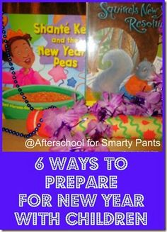 6 Ways to Prepare for New Year With Kids from Afterschool for Smarty Pants
