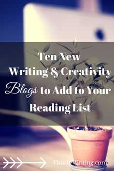 Here are a list of ten lesser known creativity and writing blogs. They are a must add to your reading list. #Writing #WritingTips