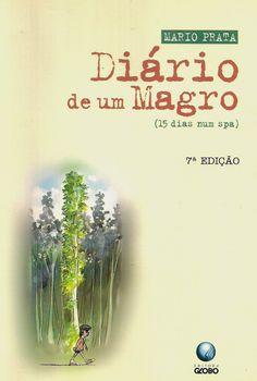 Momentos da Fogui: Resenha: Diário de um Magro - Mario Prata