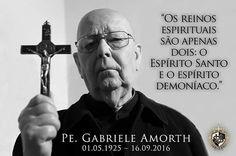 Faleceu no dia 16/09/2016, o renomado exorcista italiano e autor de diversos livros sobre o assunto, Padre Gabriele Amorth. Numa de suas últimas entrevistas, concedida no ano de 2015, Padre Amorth nos alertava para o crescimento do mal no ocidente. http://pt.aleteia.org/2015/04/12/exorcista-italiano-declara-o-estado-islamico-e-satanas/