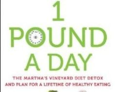 """Detox your body and lose a pound a day with the holistic weight loss plan offered with the """"Martha's Vineyard Detox Diet."""" Learn more: http://www.examiner.com/article/supercharge-your-energy-and-metabolism-with-martha-s-vineyard-diet-detox"""