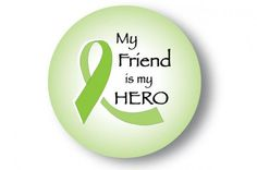Cancer Hero Button - Lime Green (Lymphoma) - Friend