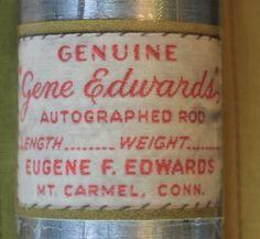 "GENE EDWARDS ROD CO. - MAKERS, MT. CARMEL, CT  MODEL ""AUTOGRAPHED""  4"" 5/6 WT 3PC 2 TIP"