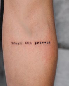 """Trust the process"" // minimalist tattoo by ""Trust the process"". - - ""Trust the process"" // minimalist tattoo by ""Trust the process""… Body Art ""Vertraue dem Prozess"" // minimalistisches Tattoo von ""Vertraue dem Prozess"" // minimalistisches Tattoo von … Diy Tattoo, Form Tattoo, Shape Tattoo, Tattoo Fonts, Tatto Name, Tattoo Phrases, Typography Tattoos, Power Tattoo, Tattoo Quotes"