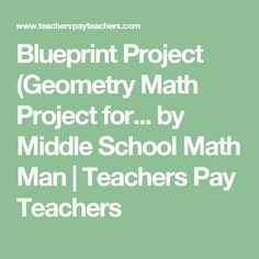 Blueprint project geometry math project for upper grades blueprint project geometry math project for by middle school math man malvernweather Images
