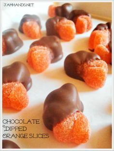 Jam Hands: Chocolate Dipped Orange Slices.  I love orange slices...cannot wait to try this