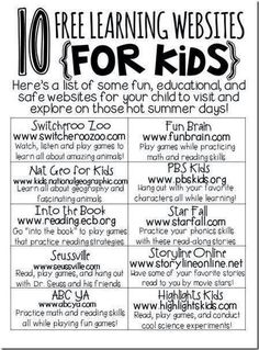 10 Free Learning Websites for Kids. My kids have gone on some of these and they are great learning sites!