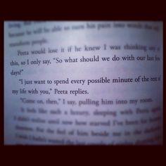 Peeta <3 best line of the whole book.
