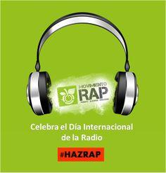 Movimiento #RAP en el Día Internacional de la Radio. #HazRAP