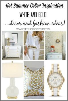 Hot summer color inspiration! White and Gold Decor and Fashion ideas.