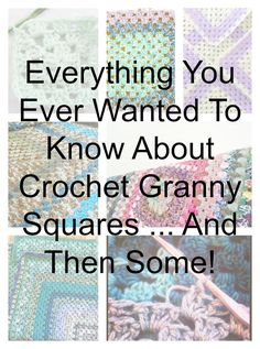 everything you want to know about crochet granny squares - granny square patterns, tutorials, fashion, art, and history. Why is it named a granny square? Why are there so many granny square blankets on TV shows? It's all here!