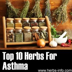 ❤ Top 10 Herbs For Asthma ❤