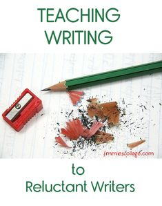Teaching Writing with Reluctant Writers {10 Days of Language Arts} #homeschool