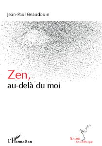 ZEN, Au-Delà du Moi - Sereni