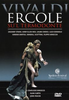 Antonio Vivaldi: Ercole su'l Termodonte – Zachary Stains, Mary-Ellen Nesi, Alan Curtis, John Pascoe • http://facesofclassicalmusic.blogspot.gr/2015/04/antonio-vivaldi-ercole-sul-termodonte.html