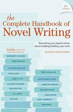 The Complete Handbook of Novel Writing, 2nd Edition | WritersDigestShop