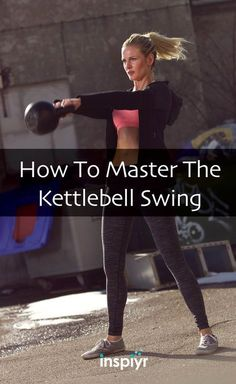 How To Master The Kettlebell Swing by Inspiyr.com // By now the popular Kettlebell workout has become one of the best fitness exercises to do. But are you doing it right? Here is how to achieve the correct technique to the Kettlebell swing! #Inspiyr