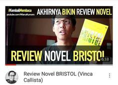 Akhirnya bikin review Novel #BRISTOL karya @vincacallista! Novel yang keren! Ayo tonton like dan subscribe ya!  Link di Bio.  #Youtube #youtubersindonesia #vlog #vlogger #dagelan #vincacallista #vincfiction #novel #booktube #booktuber #booktuberindonesia #reviewbuku
