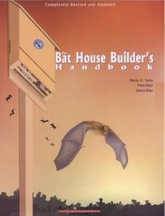 Since The Bat House Builder's Handbook has been the definitive source for bat house information. This new edition has been completely revised to incorporate the latest research on improving the success rates for bat houses. Build A Bat House, Bat House Plans, Bird House Kits, Owl House, Bat Box Plans, Cute House, Tiny House, Outdoor Projects, Wood Projects