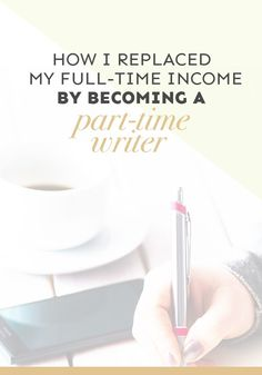 how do you become a part-time writer? Hustle hard and find a groove that suits you! Find out how one person replaced their full-time income with part-time work as a writer.  Learn how I became a #freelancewriter while still being a mom to twin toddlers!