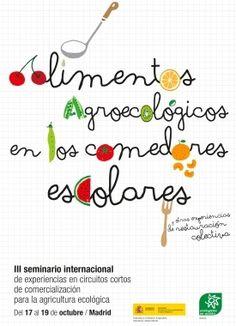 SEMINARIO ALIMENTOS AGROECOLÓGICOS EN LOS COMEDORES ESCOLARES ecoagricultor.com