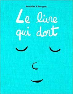 Amazon.fr - Le livre qui dort - Vincent Bourgeau, Cédric Ramadier - Livres