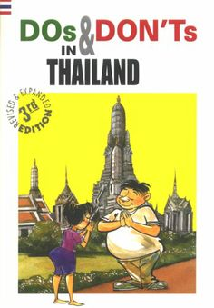 Do's And Don'ts in Thailand: Kenny Yee, Catherine Gordon: 9789748900988: Amazon.com: Books