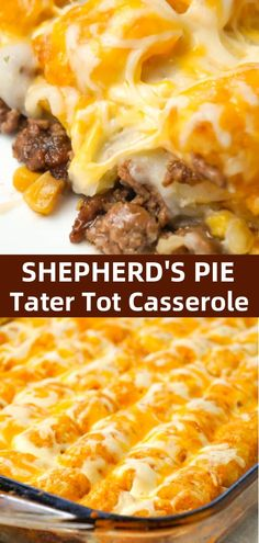 Shepherd's Pie Tater Tot Casserole is a hearty casserole with ground beef, corn and diced onions topped with mashed potatoes, tater tots and shredded cheese. with ground beef casserole Shepherd's Pie Tater Tot Casserole - This is Not Diet Food Beef Casserole Recipes, Ground Beef Casserole, Casseroles With Ground Beef, Best Tater Tot Casserole, Tater Tot Recipes, Potato Cheese Casserole, Tatertot Casserole Recipe, Hamburger Tater Tot Casserole, Tater Tot Bake