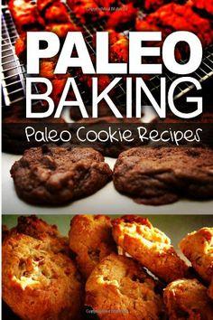 (Paleo Diet Rules) Paleo Baking - Paleo Cookie Recipes #paleo #diet #recipe