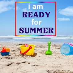 Are you ready for summer? I know I am!