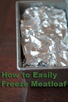 Freezing Meatloaf - Kitchen Shortcut
